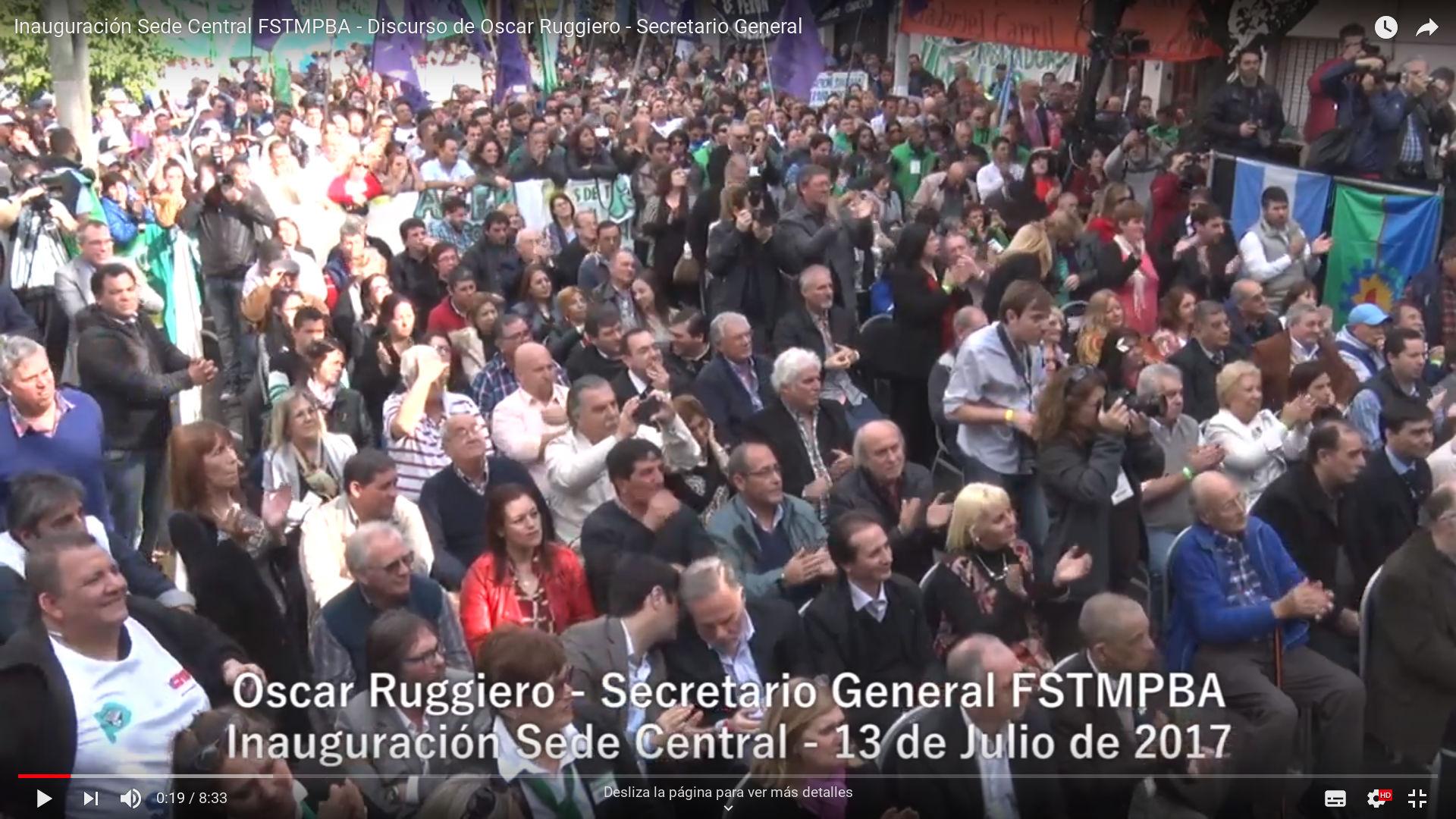 Inauguración Sede Central FSTMPBA - Discurso de Oscar Ruggiero - Secretario General